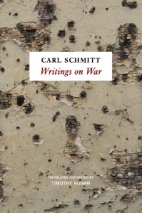 Carl Schmitt, Writings on War